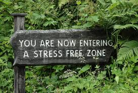 Stress free is the way to be…